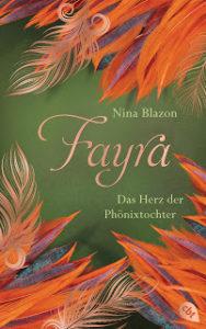 [Rezension] Fayra – Das Herz der Phönixtochter – Nina Blazon