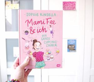[Rezension] Mami Fee & ich – Der große Cupcake-Zauber – Sophie Kinsella