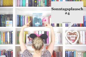 [Sonntagsplausch] #4 – DSGVO, Bloggerleben, LYX-Lesung…