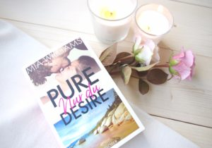 [Rezension] Pure desire – Nur du – Mia Williams