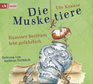 [Hörbuch-Rezension] Die Muskeltiere – Hamster Bertram lebt gefährlich – Ute Krause