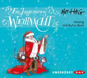 [Hörbuch-Rezension] Ein Junge namens Weihnacht – Matt Haig