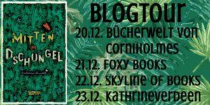 [Blogtour & Verlosung] Mitten im Dschungel