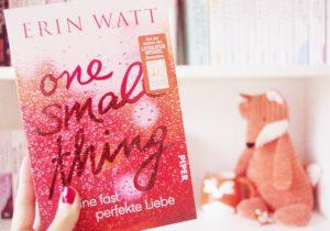 [Rezension] One Small Thing – Eine fast perfekte Liebe – Erin Watt