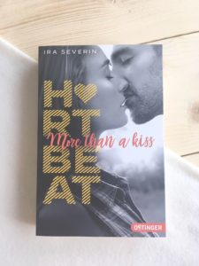 [Rezension] Heartbeat – More than a kiss – Ira Severin
