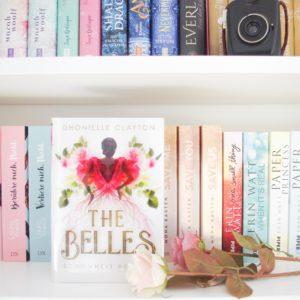 [Rezension] The Belles – Schönheit regiert – Dhonielle Clayton