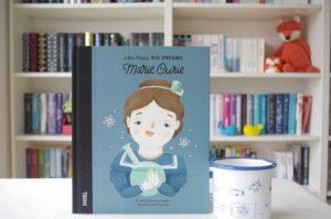 [Buchtipp] Little People, BIG DREAMS – Marie Curie