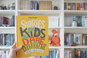 [Buchtipp] Stories for kids who dare to be different – Vom Mut, anders zu sein