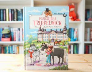 [Rezension] Ponyschule Trippelwick – Hörst du die Ponys flüstern?