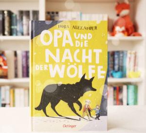 [Rezension] Opa und die Nacht der Wölfe – Nora Alexander