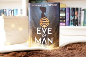 [Rezension] Eve of Man – Die letzte Frau – Tom Fletcher, Giovanna Fletcher