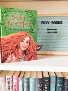 [Rezension] Ruby Fairygale – Der Ruf der Fabelwesen – Kira Gembri