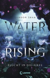 [Rezension] Water Rising – London Shah