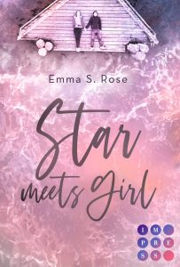 [Rezension] Star meets Girl – Emma S.Rose